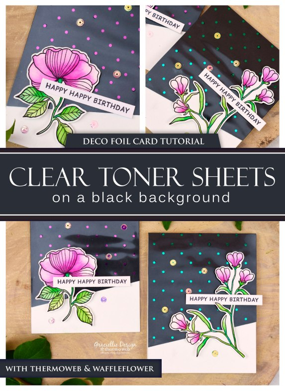 DecoFoilClearTonerSheetsonBlack_ThermOWeb_WaffleFlower_GraciellieDesign